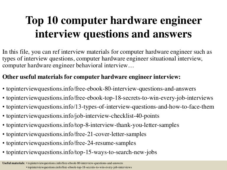 top10computerhardwareengineerinterviewquestionsandanswers-150331222335-conversion-gate01-thumbnail-4.jpg?cb=1427858659
