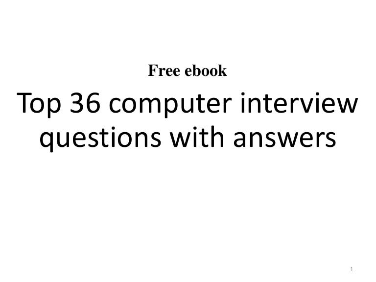 Top 36 computer interview questions with answers pdf