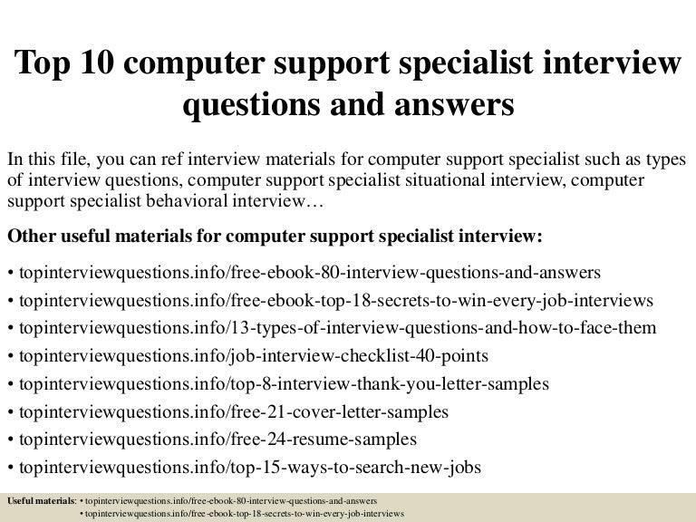 Top10Computersupportspecialistinterviewquestionsandanswers-150409204746-Conversion-Gate01-Thumbnail-4.Jpg?Cb=1428630509