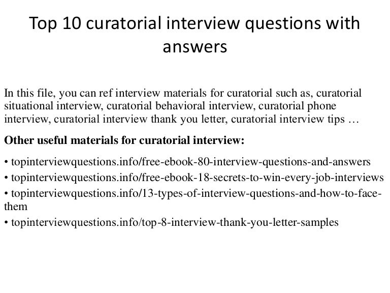 Top 10 curatorial interview questions with answers