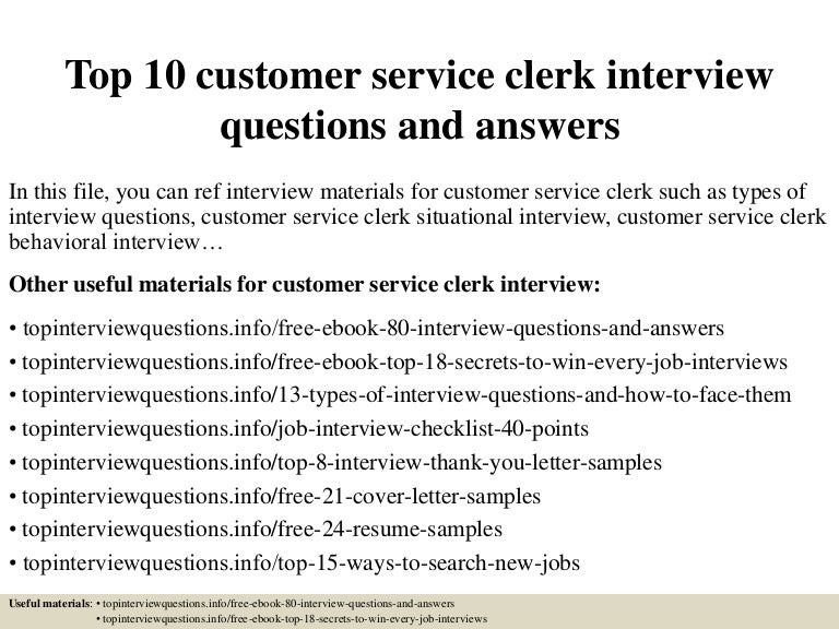 top10customerserviceclerkinterviewquestionsandanswers-150319182832-conversion-gate01-thumbnail-4.jpg?cb=1426789969