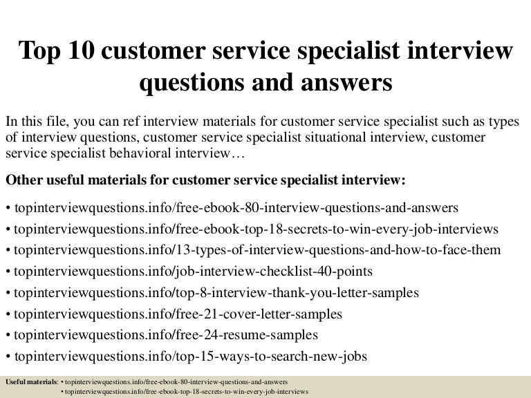 Top10Customerservicespecialistinterviewquestionsandanswers-150328012036-Conversion-Gate01-Thumbnail-4.Jpg?Cb=1427523686