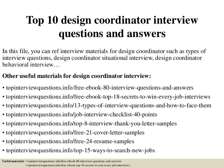 Top10designcoordinatorinterviewquestionsandanswers 150319195429 Conversion Gate01 Thumbnail 4cb1426795303
