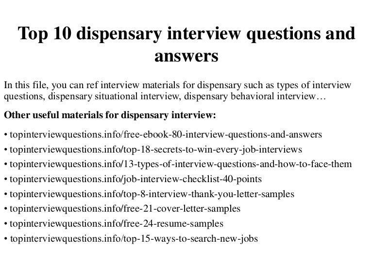 top 10 dispensary interview questions and answers