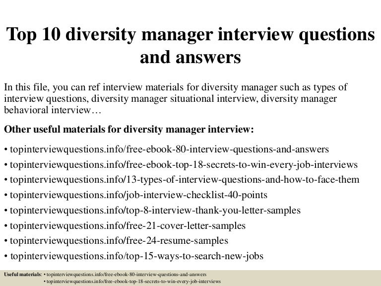 top10diversitymanagerinterviewquestionsandanswers 150323081734 conversion gate01 thumbnail 4jpgcb1427098744 - It Manager Interview Questions And Answers