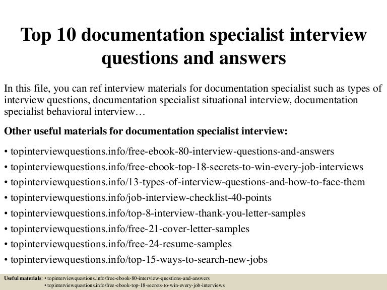 top10documentationspecialistinterviewquestionsandanswers-150409204804-conversion-gate01-thumbnail-4.jpg?cb=1504877994