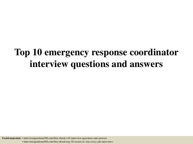 Top 10 emergency response coordinator interview questions and ...