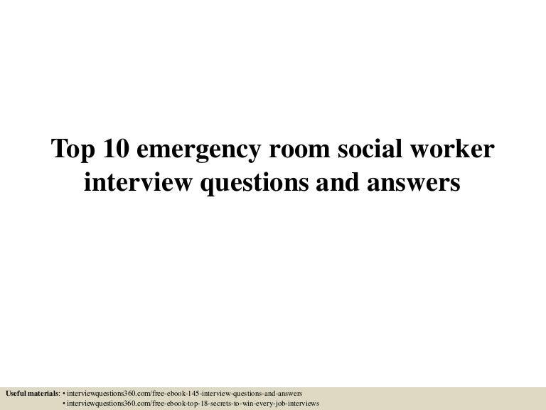 top10emergencyroomsocialworkerinterviewquestionsandanswers 150613034213 lva1 app6892 thumbnail 4jpgcb1434166988 - Social Work Interview Questions For Social Workers