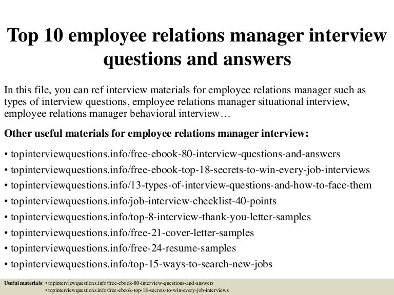 top10employeerelationsmanagerinterviewquestionsandanswers-150407081615-conversion-gate01-thumbnail-4.jpg?cb=1428412622