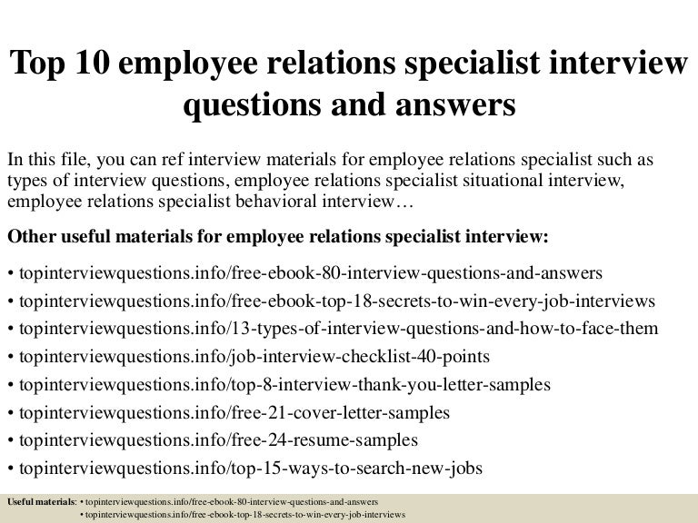 top10employeerelationsspecialistinterviewquestionsandanswers 150322050106 conversion gate01 thumbnail 4 jpg cb 1427018515 - Employee Relation Manager Resume