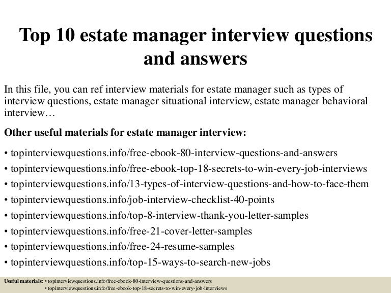 top10estatemanagerinterviewquestionsandanswers 150401010552 conversion gate01 thumbnail 4jpgcb1427868400 - Estate Manager Cover Letter