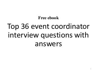 Event Coordinator | LinkedIn Top 10 event coordinator interview questions and answers
