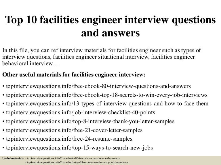 top10facilitiesengineerinterviewquestionsandanswers 150405084926 conversion gate01 thumbnail 4jpgcb1428241813 - Facility Engineer Sample Resume