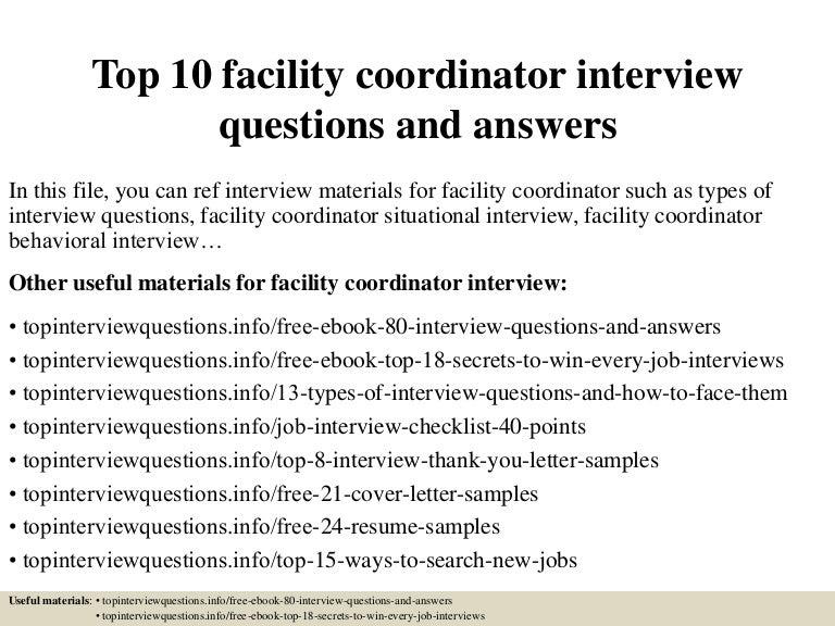 top10facilitycoordinatorinterviewquestionsandanswers-150318215350-conversion-gate01-thumbnail-4.jpg?cb=1426715779