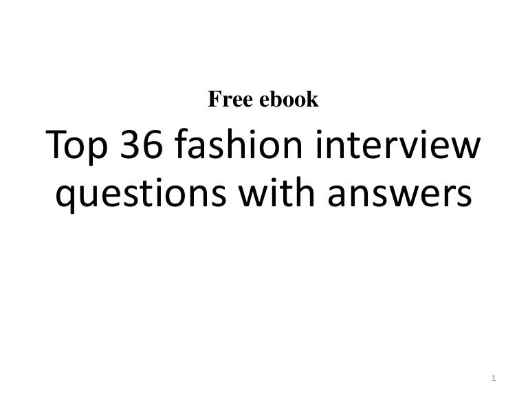 top 36 fashion interview questions with answers pdf - Fashion Designer Interview Questions And Answers