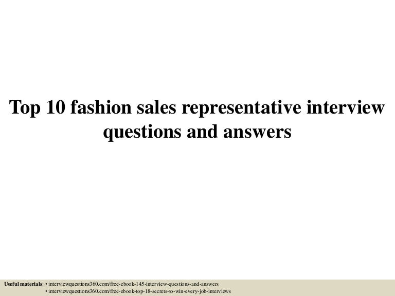 top10fashionsalesrepresentativeinterviewquestionsandanswers-150603011345-lva1-app6891-thumbnail-4.jpg?cb=1433294076