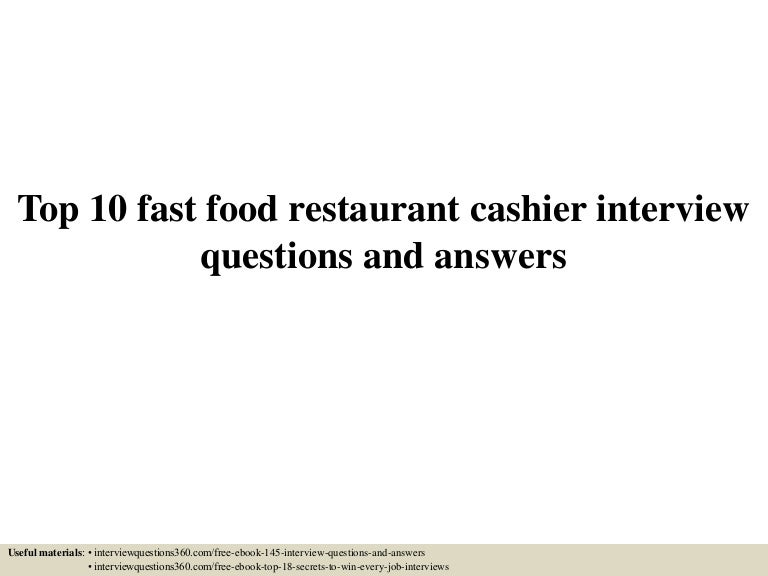 Top 10 fast food restaurant cashier interview questions and answers