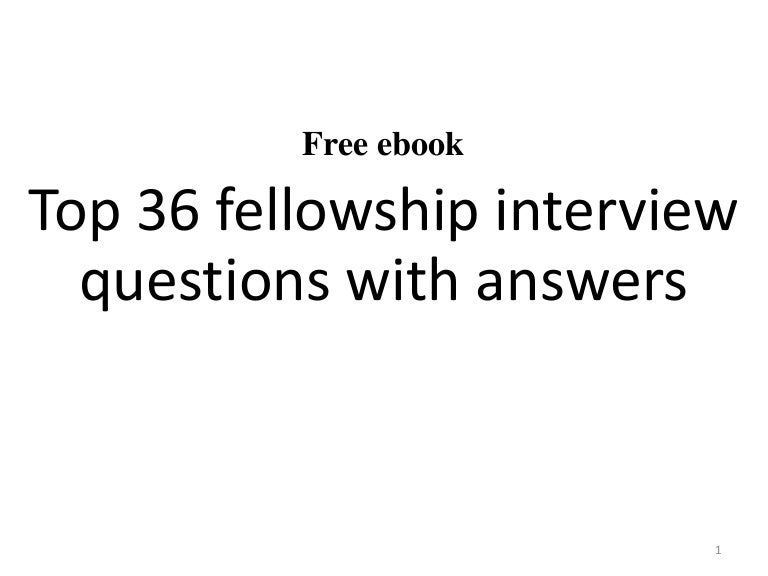 top 36 fellowship interview questions with answers pdf - Second Interview Tips Second Interview Questions Part2