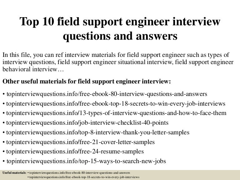 top10fieldsupportengineerinterviewquestionsandanswers 150321192422 conversion gate01 thumbnail 4jpgcb1426965965 - Field Support Engineer Sample Resume