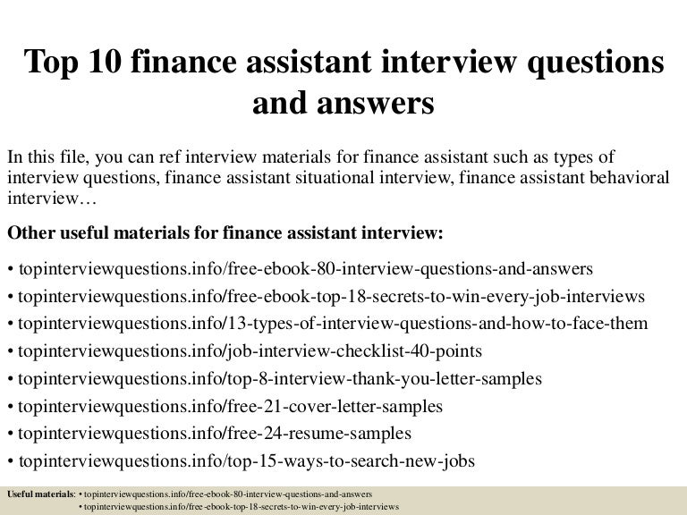 top10financeassistantinterviewquestionsandanswers 150405195152 conversion gate01 thumbnail 4jpgcb1428281554