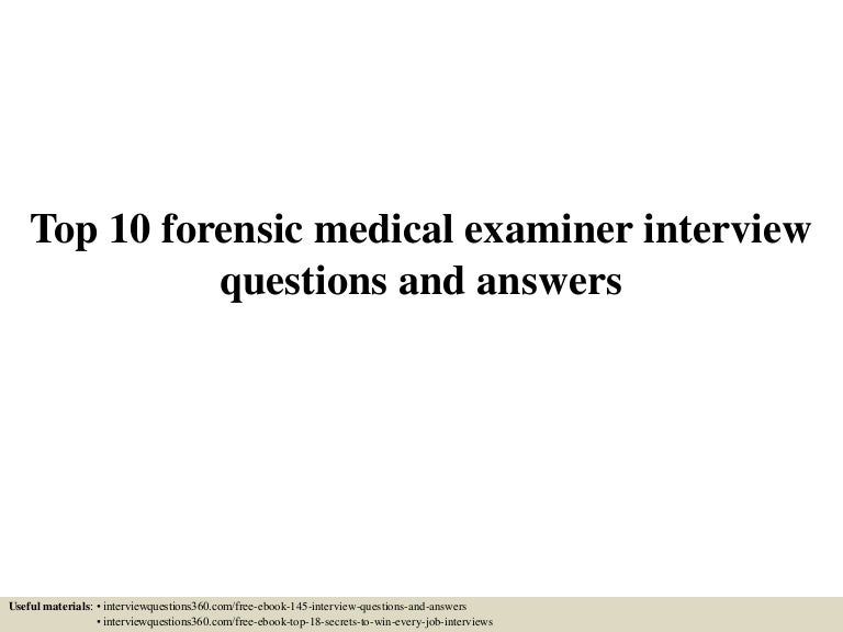 Top10Forensicmedicalexaminerinterviewquestionsandanswers-150604141456-Lva1-App6891-Thumbnail-4.Jpg?Cb=1433427353