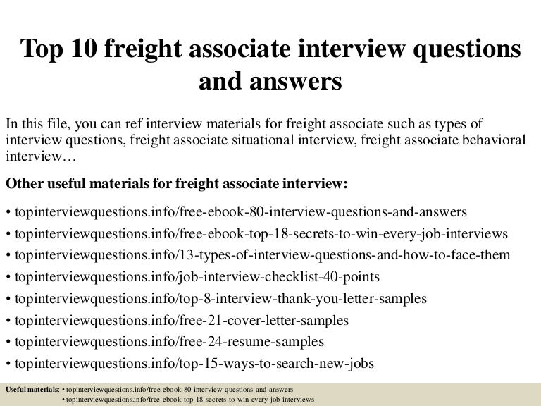 Top10freightassociateinterviewquestionsandanswers 150318030230 Conversion Gate01 Thumbnail 4?cbu003d1426665797