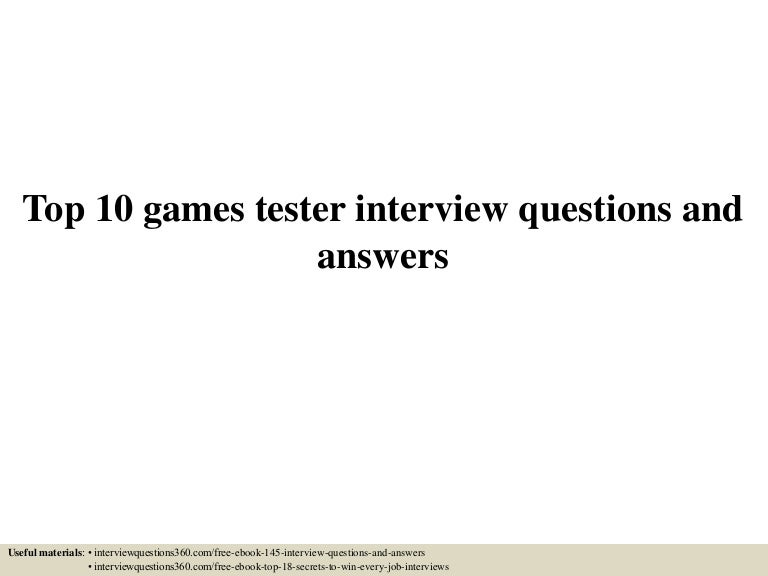 top 10 games tester interview questions and answers - Quality Analyst Interview Questions And Answers