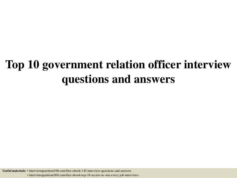 Top 10 government relation officer interview questions and answers