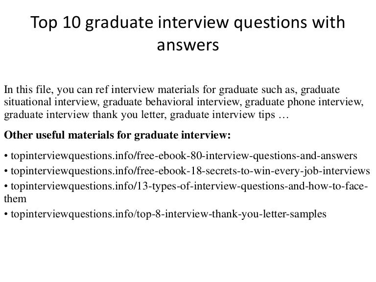 Top 10 Graduate Interview Questions With Answers