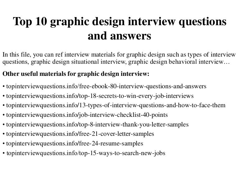 Top10graphicdesigninterviewquestionsandanswers 150104232446 Conversion Gate01 Thumbnail 4cb1420435527