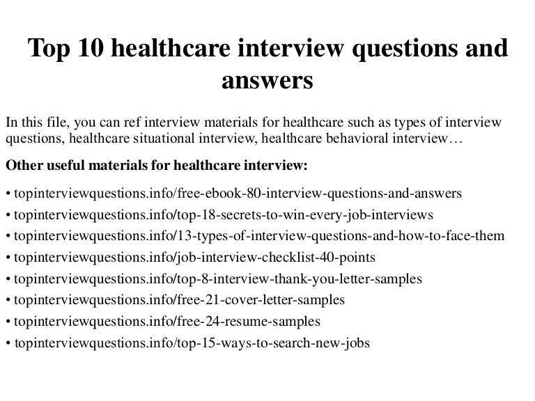 top 10 healthcare interview questions and answers - Nhs Interview Questions Healthcare Interview Questions And Answers