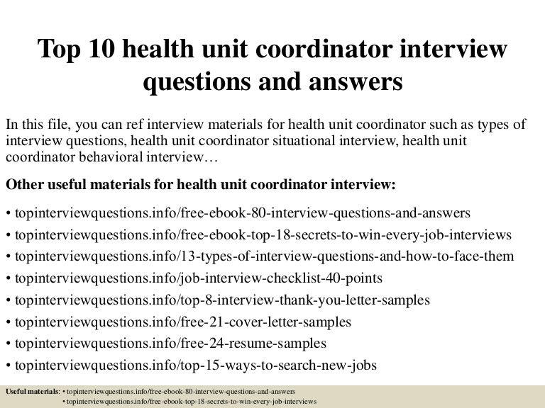 top10healthunitcoordinatorinterviewquestionsandanswers-150331220153-conversion-gate01-thumbnail-4.jpg?cb=1427857361