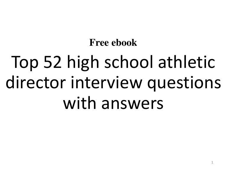 Top 52 high school athletic director interview questions and answers …