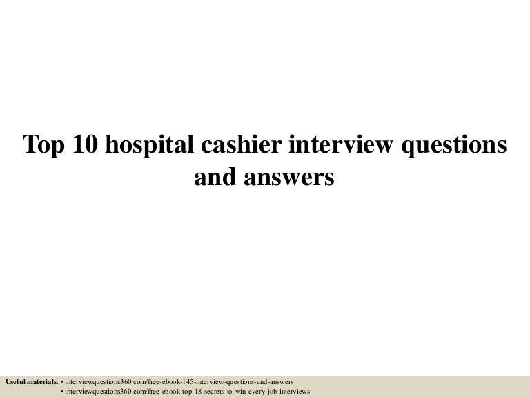 top10hospitalcashierinterviewquestionsandanswers-150608025340-lva1-app6892-thumbnail-4.jpg?cb=1433732069
