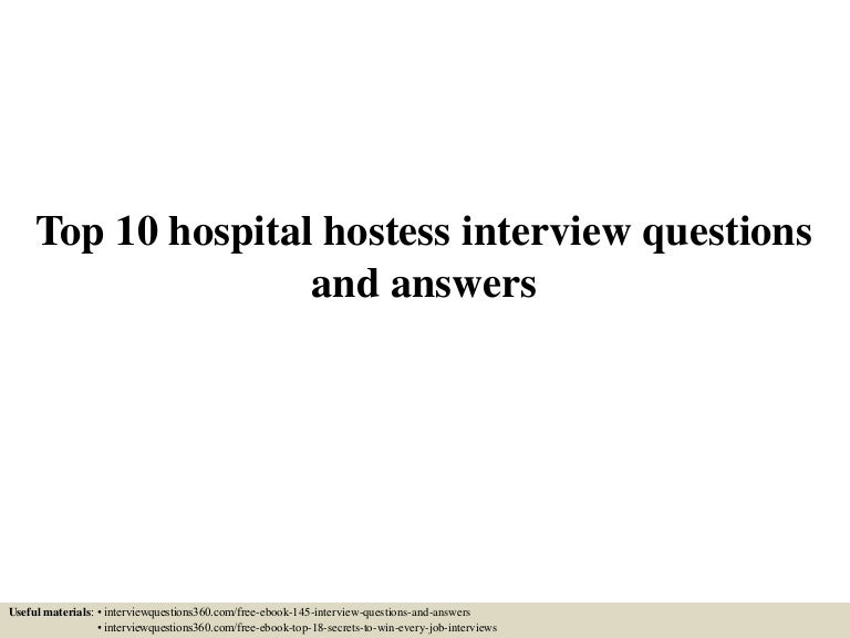 Top10Hospitalhostessinterviewquestionsandanswers-150604144431-Lva1-App6891-Thumbnail-4.Jpg?Cb=1433429120