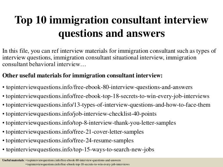 Top10Immigrationconsultantinterviewquestionsandanswers-150319185231-Conversion-Gate01-Thumbnail-4.Jpg?Cb=1426792321
