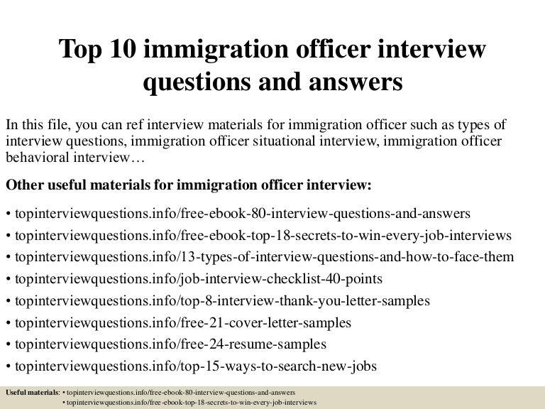 Top10immigrationofficerinterviewquestionsandanswers 150409202509 conversion gate01 thumbnail 4gcb1428629156 altavistaventures Gallery