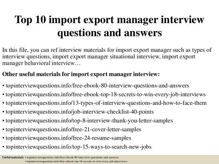 top10importexportmanagerinterviewquestionsandanswers-150321202140-conversion-gate01-thumbnail-4.jpg?cb=1426987345