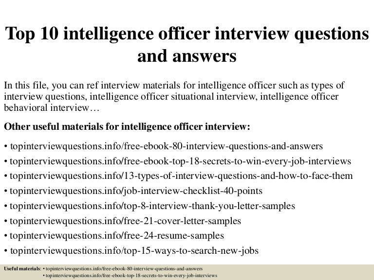 top10intelligenceofficerinterviewquestionsandanswers-150318085448-conversion-gate01-thumbnail-4.jpg?cb=1426686931