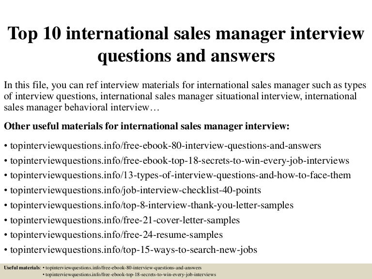 top10internationalsalesmanagerinterviewquestionsandanswers-150413215339-conversion-gate01-thumbnail-4.jpg?cb=1428980063