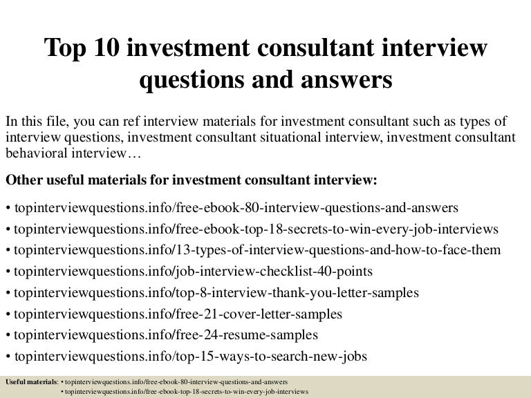top10investmentconsultantinterviewquestionsandanswers 150319185252 conversion gate01 thumbnail 4jpgcb1426792331 - Investment Banking Interview Questions Answers Guide Tips