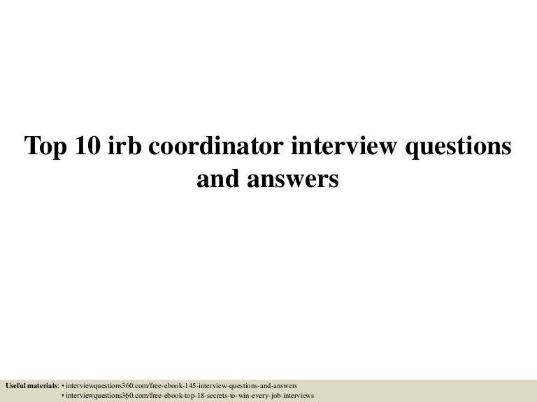 top 10 irb coordinator interview questions and answers irb cover letter sample