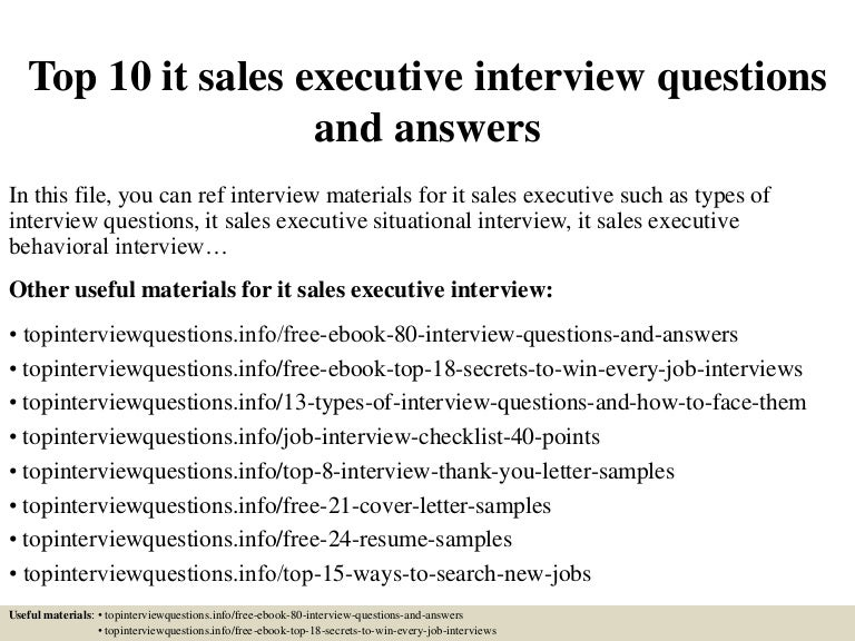 Top 10 it sales executive interview questions and answers