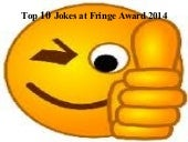 Top 10 jokes at Fringe Award