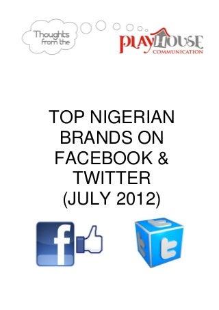 Top 10 Nigerian Brands on Facebook & Twitter (July 2012)