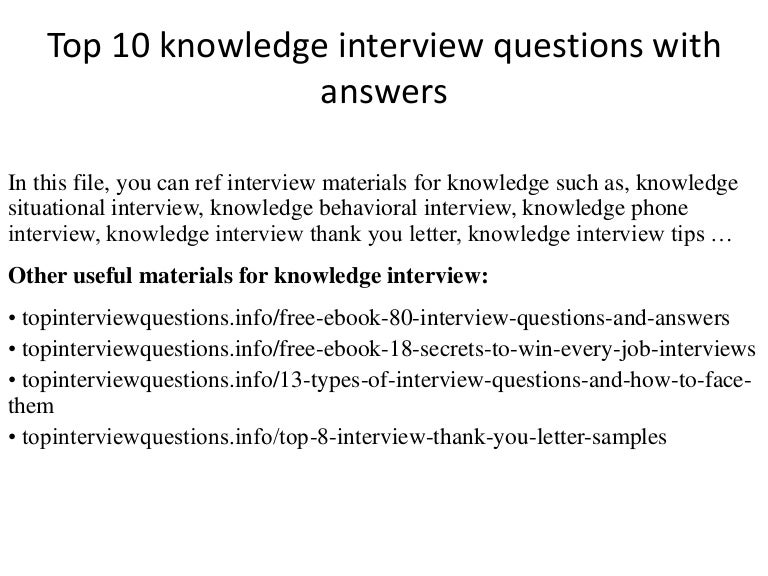 Top  Knowledge Interview Questions With Answers