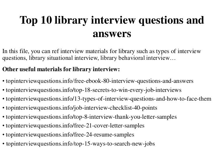 top 10 library interview questions and answers - Librarian Interview Questions For Librarians With Answers