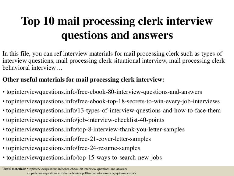 Top10mailprocessingclerkinterviewquestionsandanswers 150319102936 Conversion Gate01 Thumbnail 4cb1426761284