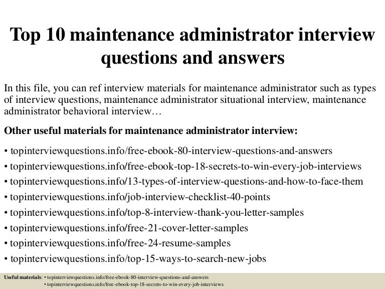Top 10 maintenance administrator interview questions and answers