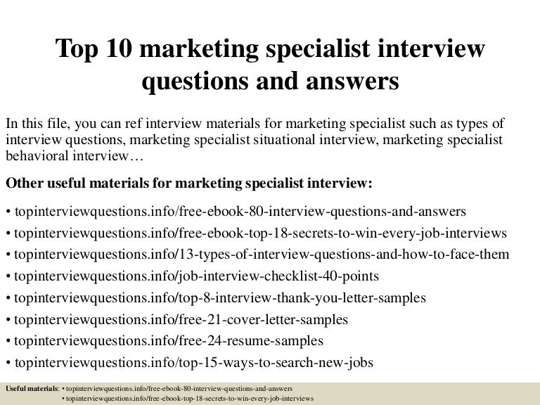 top10marketingspecialistinterviewquestionsandanswers150405213230conversiongate01thumbnail4jpgcb 1428287602 – Marketing Specialist Job Description